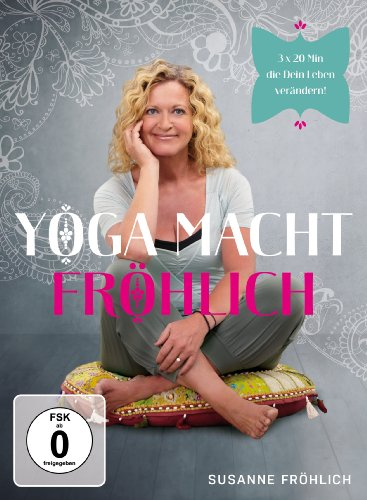 Susanne Fröhlich – Yoga macht Fröhlich