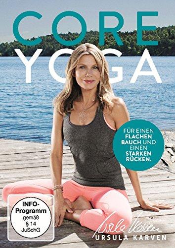 Ursula Karven: Core Yoga – für einen flachen Bauch und einen starken Rücken