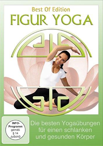 Figur Yoga – Die besten Yogaübungen für einen schlanken und gesunden Körper