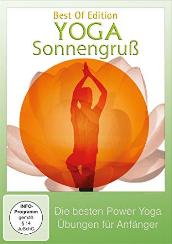 Yoga Sonnengruß – Die besten Power Yoga Übungen für Anfänger