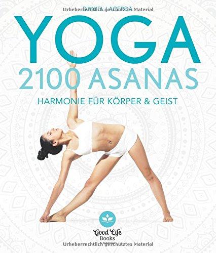 Yoga – 2100 Asanas: Harmonie für Körper und Geist