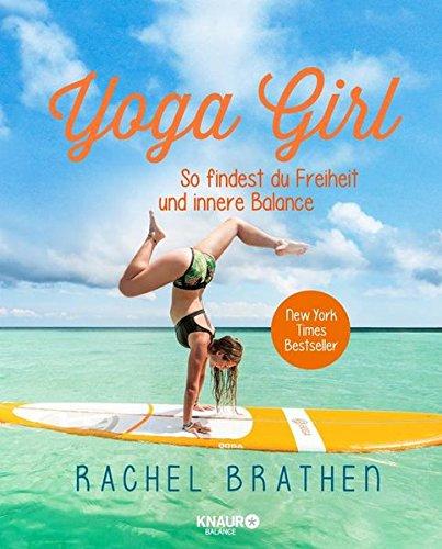 Yoga Girl: So findest du Freiheit und innere Balance