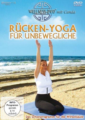 Rücken-Yoga für Unbewegliche – Das Schonprogramm für die Wirbelsäule
